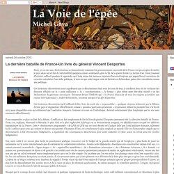 La dernière bataille de France-Un livre du général Vincent Desportes