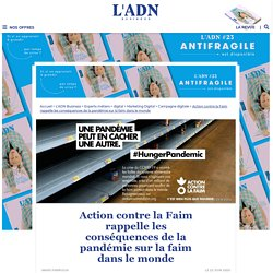 La dernière campagne d'Action contre la faim créée avec l'agence DDB