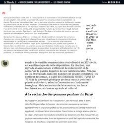 LE MONDE 16/11/16 « Dernière chance pour la biodiversité » - Les pommes d'antan