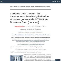 Choreus Data Center : les data-centers dernière génération et moins gourmands ! C'était au Business Club (podcast)