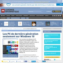 Les PC de dernière génération seulement sur Windows 10