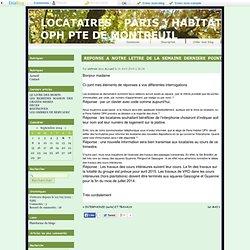 REPONSE A NOTRE LETTRE DE LA SEMAINE DERNIERE POINT PAR POINT - LOCATAIRES PARIS HABITAT OPH PTE DE MONTREUIL