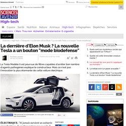 """La dernière d'Elon Musk ? La nouvelle Tesla a un bouton """"mode biodefense"""""""