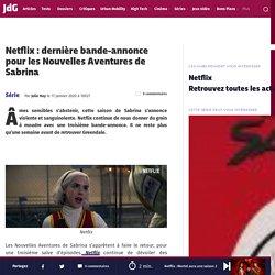 Netflix : dernière bande-annonce pour les Nouvelles Aventures de Sabrina