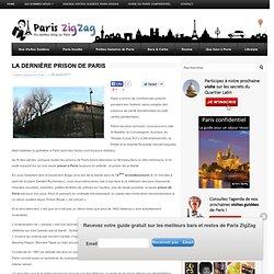 La dernière prison de Paris