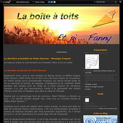 La dernière prophétie de Peter Deunov - Message d'espoir - Toi, toit, mon tout, mon Toit !