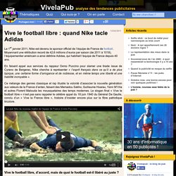 Etude de la dernière publicité Nike vive le football libre !