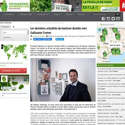Les dernières actualités du tourisme durable avec Guillaume Cromer