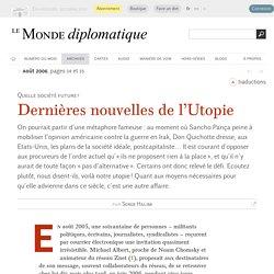 Dernières nouvelles de l'Utopie, par Serge Halimi (Le Monde diplomatique, août 2006)
