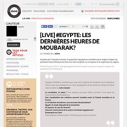 [liveblogging] Après la Tunisie, l'Egypte s'embrase » Article » OWNI, Digital Journalism