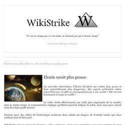 Dernières nouvelles d'Elenin : elle serait beaucoup plus grosse - wikistrike.over-blog.com
