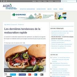 Les dernières tendances de la restauration rapide - [Analyse] Agro Media