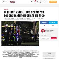 14 juillet, 22h35 : les dernières secondes du terroriste de Nice