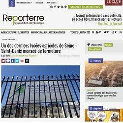 Un des derniers lycées agricoles de Seine-Saint-Denis menacé de fermeture