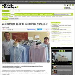 DONE Les derniers pans de la chemise française - 10/05/2013