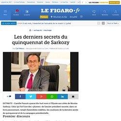 Politique : Les derniers secrets du quinquennat de Sarkozy