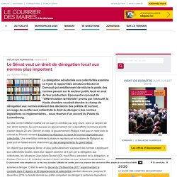 LE COURRIER DES MAIRES 06/06/19 Le Sénat veut un droit de dérogation local aux normes plus important