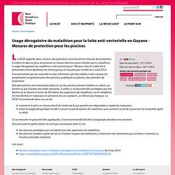 HAUT CONSEIL DE LA SANTE PUBLIQUE 13/11/14 Usage dérogatoire du malathion pour la lutte anti-vectorielle en Guyane - Mesures de protection pour les piscines