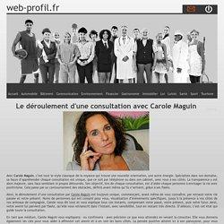 Le déroulement d'une consultation avec Carole Maguin