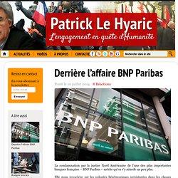 Derrière l'affaire BNP Paribas