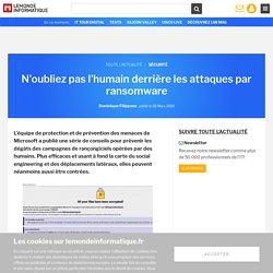 N'oubliez pas l'humain derrière les attaques par ransomware