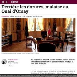 Derrière les dorures, malaise au Quai d'Orsay