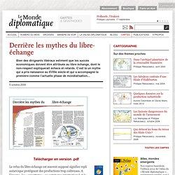 Derrière les mythes du libre-échange (Le Monde diplomatique, octobre 2006)