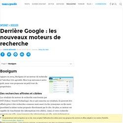Boolgum - Derrière Google : les nouveaux moteurs de recherche