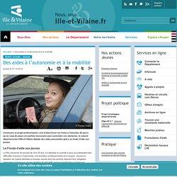 Département d'Ille et Vilaine - Des aides à l'autonomie et à la mobilité