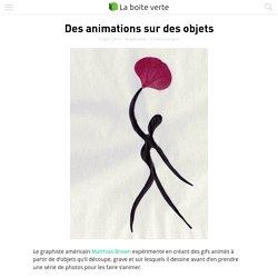 Des animations sur des objets