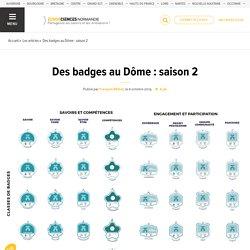Des badges au Dôme : saison 2