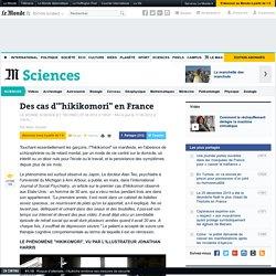 """Des cas d'""""hikikomori"""" en France"""