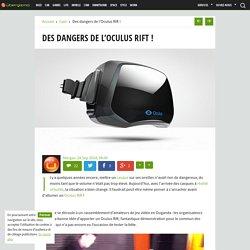 Des dangers de l'Oculus Rift !