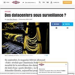 Des datacenters sous surveillance?