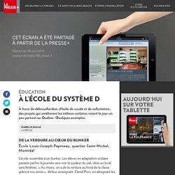 Des écoles innovantes - La Presse+