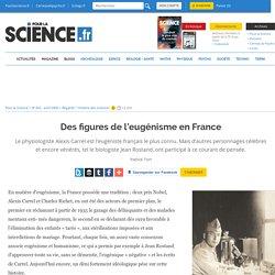 Des figures de l'eugénisme en France