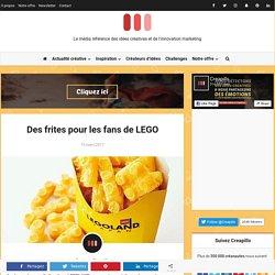 Des frites pour les fans de LEGO