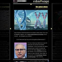 Des gènes aliens