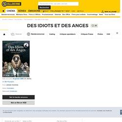 Des idiots et des anges - film 2009 - F FLY