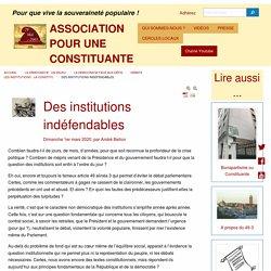Des institutions indéfendables