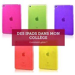 Des iPads dans mon collège