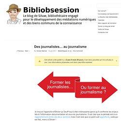 Des journalistes… au journalisme