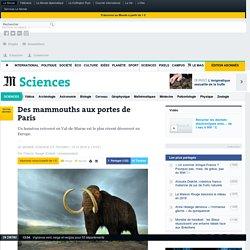 Des mammouths aux portes de Paris