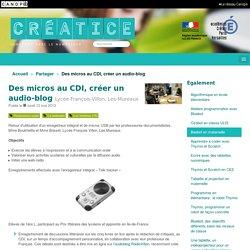Des micros au CDI, créer un audio-blog