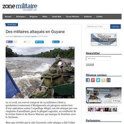 Des militaires attaqués en Guyane