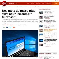 Des mots de passe plus sûrs pour les compte Microsoft