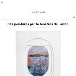Des peintures par la fenêtres de l'avion