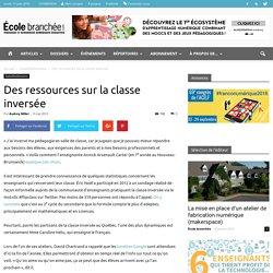 Des ressources sur la classe inversée