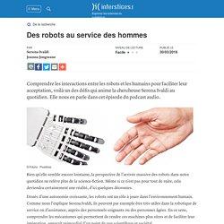 Des robots au service des hommes
