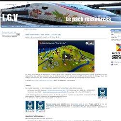 Des territoires, une voie - Pack ressources LGV